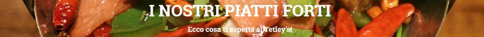 tetleys_grill_house_banner_nostri_piatti