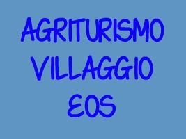 AGRITURISMO VILLAGGIO EOS